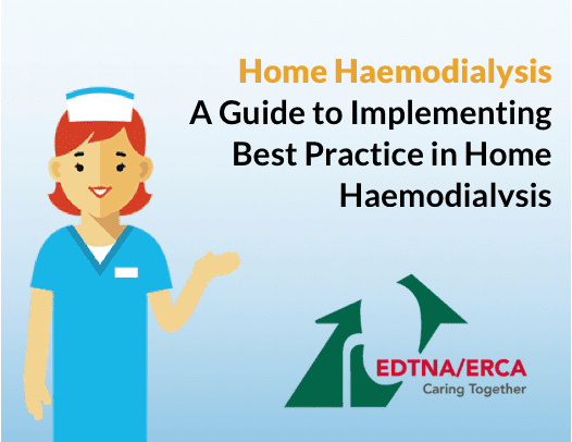 Home Haemodialysis: A  Guide to Implementing Best Practice in Home Haemodialysis